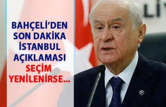 Bahçeli'den son dakika seçim açıklaması! İstanbul seçimi yenilenirse...