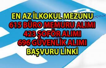 Bin 734 memur-personel alımı için yeni iş ilanları yayınlandı! İŞKUR büro memuru, şoför ve güvenlik görevlisi alım ilanları