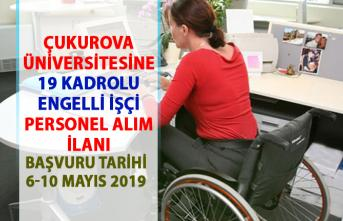 Çukurova Üniversitesi engelli işçi alım ilanı! 19 sürekli işçi personel alımı yapılacaktır!