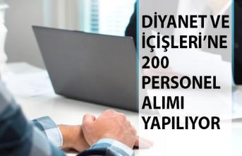 Diyanet İşleri Başkanlığı ve İçişleri Bakanlığı 200 Personel Alım İlanı Yayımladı!