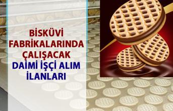 Fabrikalar iş ilanları: Bisküvi imalatında çalışacak daimi işçi alım ilanları