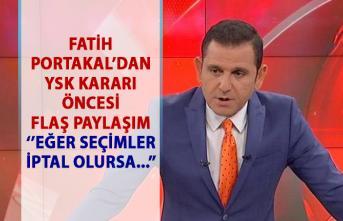 Fatih Portakal'dan YSK İstanbul kararı öncesi flaş paylaşım