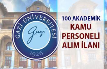 Gazi Üniversitesi akademik personel alım ilanı! 100 personel alımı yapılacaktır!