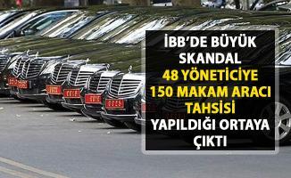 İBB'de makam aracı skandalı! 48 İETT yöneticisine 150 makam aracı tahsisi..