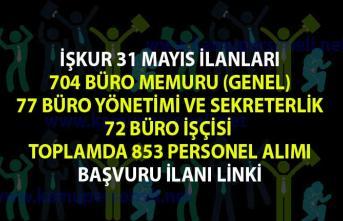 İŞKUR 31 Mayıs Güncel İş İlanları! İŞKUR tarafından 853 Büro Memuru Alım İlanı Yayınlandı!