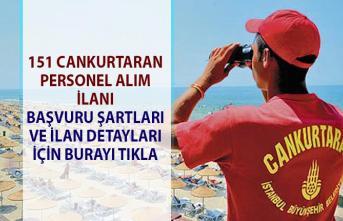 İŞKUR açık iş ilanları yayınladı! 151 Cankurtaran personel alımı yapılacaktır!