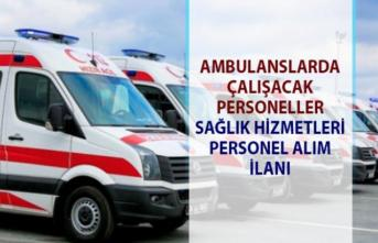 İŞKUR Sağlık hizmetleri personel alımı iş ilanları! Ambulans şoförü alım ilanları