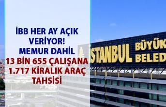 İstanbul Büyükşehir Belediyesi'de kiralık araç sayısı Bin 717 oldu!..