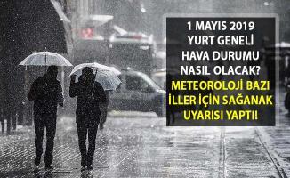 Meteorolojiden O İller İçin Kuvvetli Yağış Uyarısı! 1 Mayıs'ta Hava Nasıl Olacak? Bugün Hava Sıcaklığı Kaç Derece?