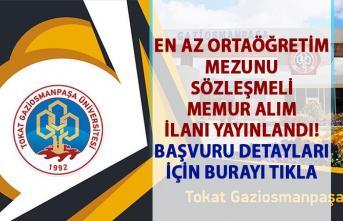 Sözleşmeli Memur Alımı İlanı Yayınlandı! Tokat Gaziosmanpaşa Üniversitesi 5 Kamu personel alımı başvuru şartları