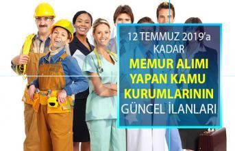12 Temmuz'a kadar KPSS şartsız ve KPSS 50, 60 ve 70 taban puanı ile memur alımı yapan kamu kurumlarının günce iş ilanları!