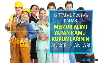 12 Temmuz'a kadar KPSS şartsız ve KPSS 50, 60 ve 70 taban puanı ile personel alımı yapan kamu kurumlarının güncel iş ilanları!
