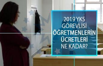 2019 YKS Görevlisi Öğretmenlerin Ücretleri Ne Kadar? Sınav Görevlisi, Salon Başkanı, Gözetmen, Yedek Gözetmen Ücreti Ne Kadar?