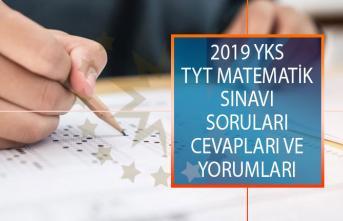 2019 YKS TYT Matematik Sınavı Soruları, Cevapları ve Yorumları 15 Haziran 2019