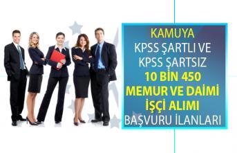 21 Haziran ile 5 Temmuz tarihleri arasında KPSS şartlı ve Şartsız 10 bin 450 memur alımı ve daimi işçi alımı yapılacaktır!