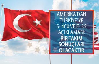 ABD'den Türkiye'ye S- 400 Ve F- 35 Hakkında Açıklama: Bir Takım Sonuçları Olacaktır