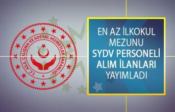 Aile, Çalışma ve Sosyal Hizmetler Bakanlığı En Az İlkokul Mezunu SYDV Personeli Alım İlanları Yayımladı!