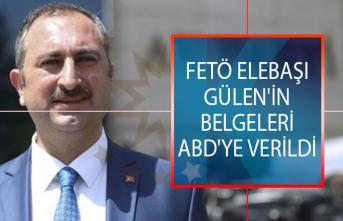 Bakan Gül FETÖ elebaşı Gülen'in belgelerinin ABD'ye verildiğini açıkladı