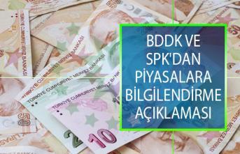 BDDK Ve SPK'dan Piyasalara Yönelik Bilgilendirme Açıklamalar!