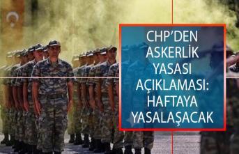 CHP'den Yeni Askerlik Sistemi Açıklaması: Haftaya Yasalaşacak