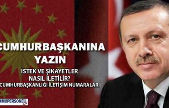 Cumhurbaşkanı Recep Tayyip Erdoğan'a İstek ve Şikayetler Nasıl İletilir? İletişim numaraları nelerdir?