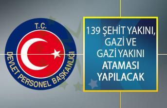Devlet Personel Başkanlığı (DPB) 139 Şehit Yakını, Gazi Ve Gazi Yakını Atamasını Yapacak!