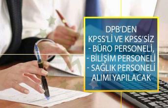 DPB'den KPSS'li ve KPSS'siz Büro Personeli, Bilişim Personeli ve Sağlık Personeli Alımı İş İlanları!