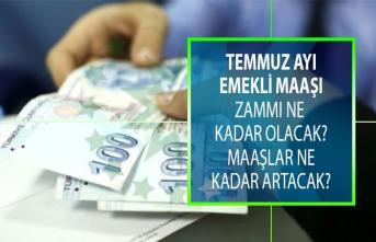 Emekli maaşı zammı ne kadar olacak? Temmuz zammı ile birlikte emekli maaşları ne kadar artacak?