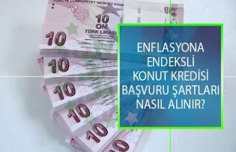 Enflasyona Endeksli Konut Kredisi Nasıl Alınır? Ziraat Bankası Enflasyona Endeksli Konut Kredisi Başvuru Şartları Nelerdir?