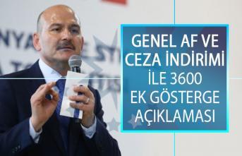 İçişleri Bakanı Süleyman Soylu'dan Genel Af ve Ceza İndirimi İle 3600 Ek Gösterge Açıklaması