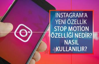 Instagram'a Yeni Özellik Geliyor! Instagram Stop Motion Özelliği Nedir? Nasıl Kullanılır?