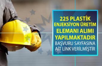 İŞKUR tarafından 225 Plastik Enjeksiyon Üretim Elemanı alımı için yeni iş ilanları yayınlandı!