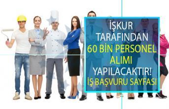 İŞKUR tarafından KPSS' siz 60 Bin personel alımı yapılacaktır! İŞKUR 2019 Haziran ayı açık iş ilanları!