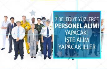 İstanbul, İzmir, Bursa, Çanakkale ve Antalya Belediyeleri personel alımı ne zaman yapacak?