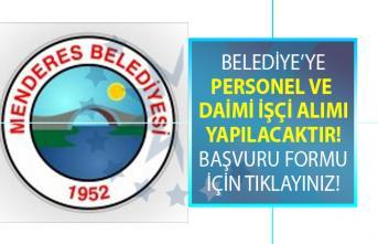 İzmir Menderes Belediyesi lisans mezunu personel alımı ve en az ilkokul mezunu Daimi işçi alımı için yeni alım ilanı yayınladı!