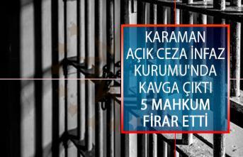 Karaman Açık Ceza İnfaz Kurumu'nda Kavga Çıktı! 5 Mahkum Firar Etti
