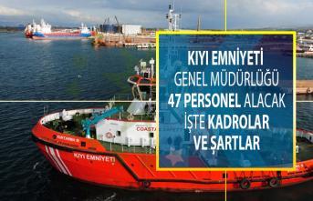 Kıyı Emniyeti Genel Müdürlüğü 47 personel alacak! Başvuru tarihi ne zaman ve başvuru şartları neler?