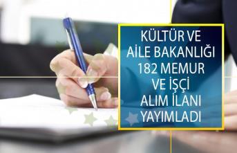 Kültür ve Turizm Bakanlığı İle Aile, Çalışma ve Sosyal Hizmetler Bakanlığı 182 Personel Alımı Yapacak!