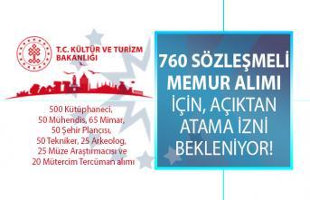 Kültür ve Turizm Bakanlığı KPSS şartlı 760 sözleşmeli memur alımı için açıktan atama izni bekliyor!