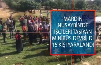 Mardin Nusaybin'de İşçileri Taşıyan Minibüs Devrildi! 16 Kişi Yaralandı