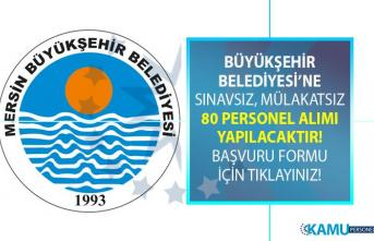 Mersin Büyükşehir Belediyesi 30 Haziran'a kadar İŞKUR üzerinden 80 personel alımı yapıyor!