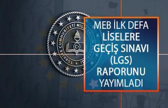 Milli Eğitim Bakanlığı (MEB) İlk Defa Liselere Geçiş Sınavı (LGS) Raporunu Yayımladı!