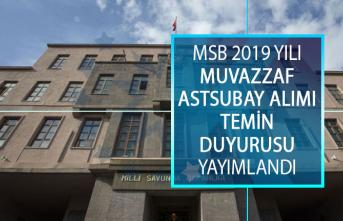 Milli Savunma Bakanlığı (MSB) 2019 Yılı Muvazzaf Astsubay Alımı Temin Duyurusu Yayımlandı!