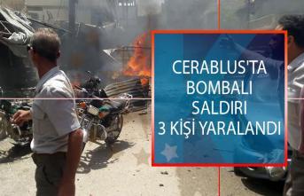 Suriye, Cerablus'ta Bombalı Saldırı Düzenlendi! Bombalı Saldırıda 3 Kişi Yaralandı