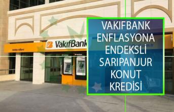 Vakıfbank Enflasyona Endeksli SarıPanjur Konut Kredisini Kullanıma Sundu!