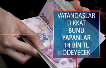 Vatandaşlar Dikkat! Bunu Yapanlar 14 Bin TL Ceza Ödeyecek
