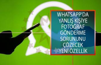 Whatsapp Kullanıcılarına Güzel Haber! Yanlış Kişiye Fotoğraf Gönderme Sorununu Çözecek Yeni Özellik