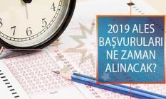 2019 ALES Başvuruları Ne Zaman Başlayacak? 2019 Yılı ÖSYM ALES Başvuru Tarihleri