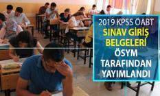 2019 KPSS ÖABT Sınav Giriş Belgeleri ÖSYM Tarafından Yayımlandı