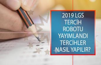 2019 LGS Tercih Robotu Yayımlandı! MEB Liselere Geçiş sınavı (LGS) Tercihleri Nasıl Yapılacak?